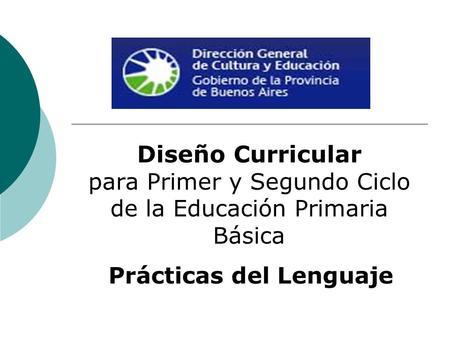 Programa nacional de lectura y escritura estrategia for Diseno curricular primaria