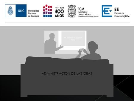 All sections to appear here ADMINISTRACION DE LAS IDEAS.