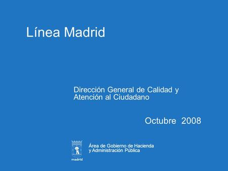 Atenci n ciudadana en el ayuntamiento de alcobendas ppt for Oficina de atencion al ciudadano linea madrid