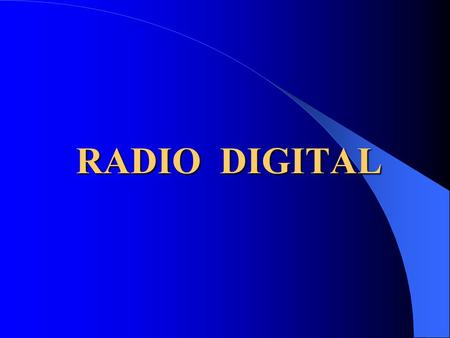 RADIO DIGITAL.