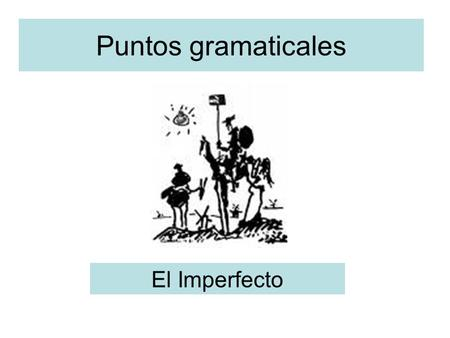 Puntos gramaticales El Imperfecto. Imperfecto (the imperfect) Used to describe past events in a different way than the preterite. Describe actions which.