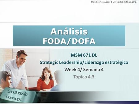 Strategic Leadership/Liderazgo estratégico