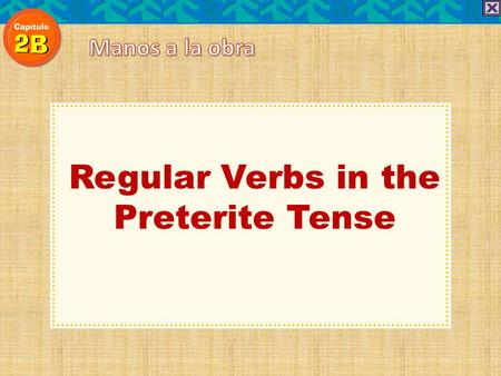 Regular Verbs in the Preterite Tense. To talk about actions that were completed in the past, use the preterite tense.