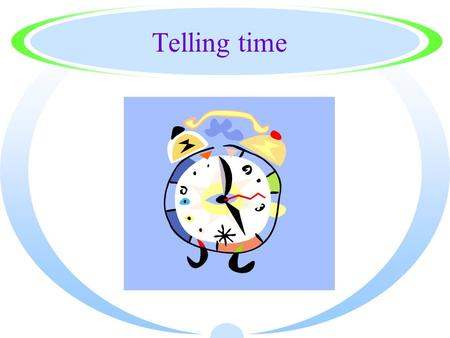 Telling time. When we want to know the time we say ¿Qué hora es?