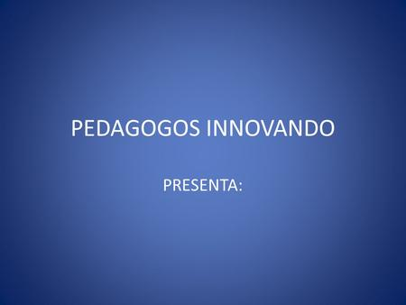 PEDAGOGOS INNOVANDO PRESENTA:. ALL YOU NEED IS RADIO CON: Cesar Enrique Verónica Jessica Yessenia Stephannie Actuacion especial de: John Lennon.