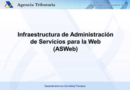 Declaraciones informativas resumen anual iva ppt descargar for Oficina virtual de la agencia tributaria