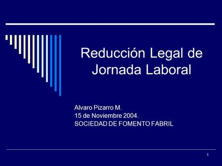 Reducción Legal de Jornada Laboral