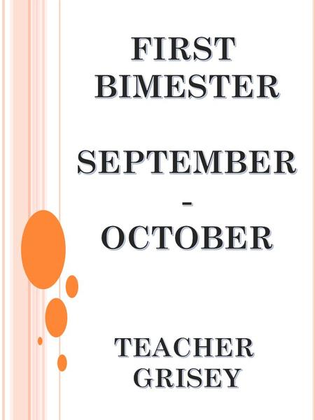 FIRST BIMESTER SEPTEMBER - OCTOBER