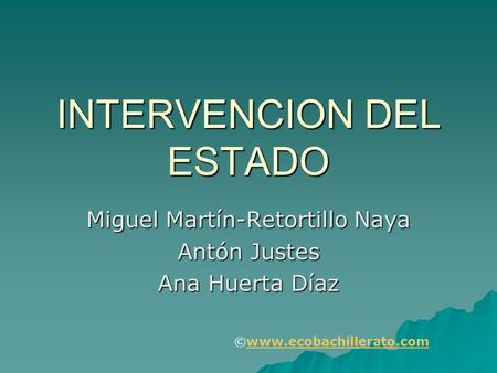 INTERVENCION DEL ESTADO