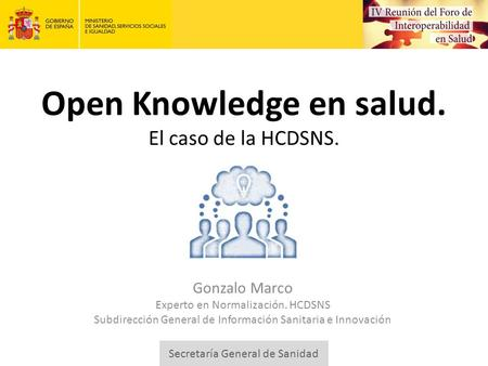 Open Knowledge en salud. El caso de la HCDSNS.
