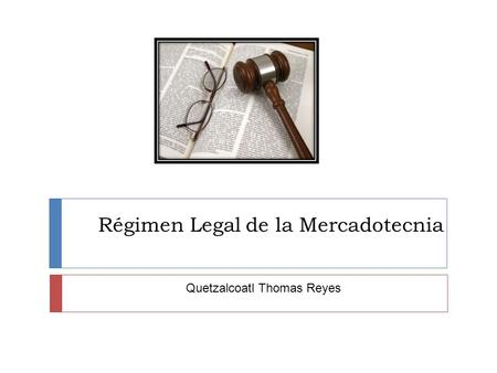 Régimen Legal de la Mercadotecnia