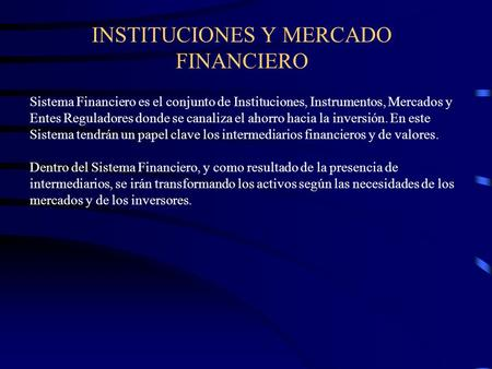 INSTITUCIONES Y MERCADO FINANCIERO
