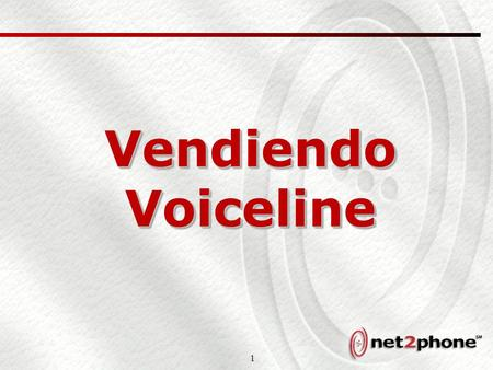 1 Vendiendo Voiceline. 2 Introduccion a Voiceline.
