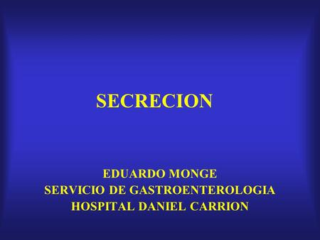 SERVICIO DE GASTROENTEROLOGIA HOSPITAL DANIEL CARRION
