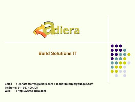 / Teléfono : 51 - 987 400 305 Web :  Build Solutions IT.