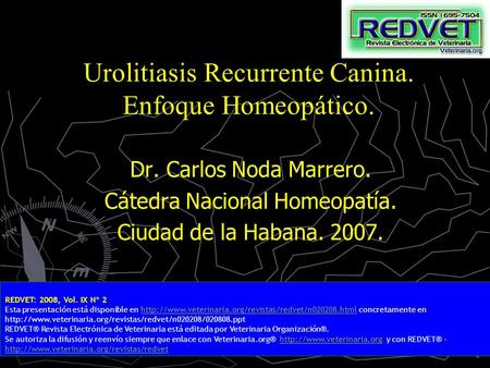 Urolitiasis Recurrente Canina. Enfoque Homeopático.