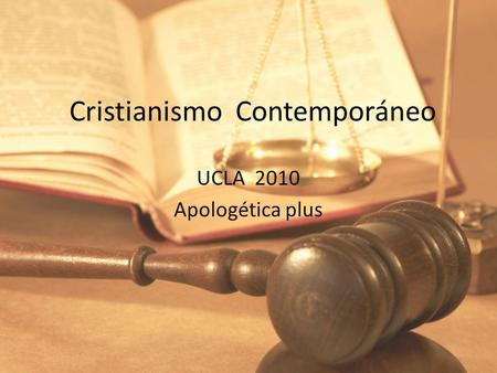 Cristianismo Contemporáneo UCLA 2010 Apologética plus.