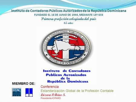 Estandarización Global de la Profesión Contable Lázaro P. Arias S.