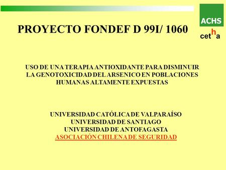 PROYECTO FONDEF D 99I/ 1060 ACHS cetha