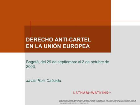 Latham & Watkins operates as a limited liability partnership worldwide with affiliates in the State of Illinois, where the practice is conducted through.