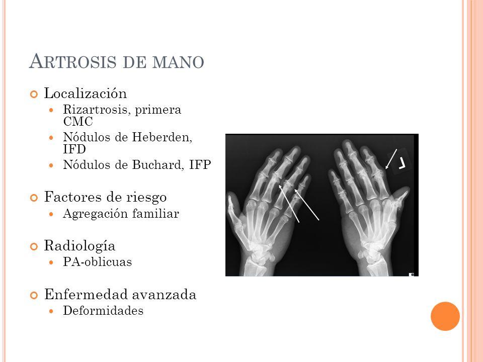 A RTROSIS DE HOMBRO Localización Excéntrica, primaria No excéntrica, por degeneración del manguito rotador Menos frecuente