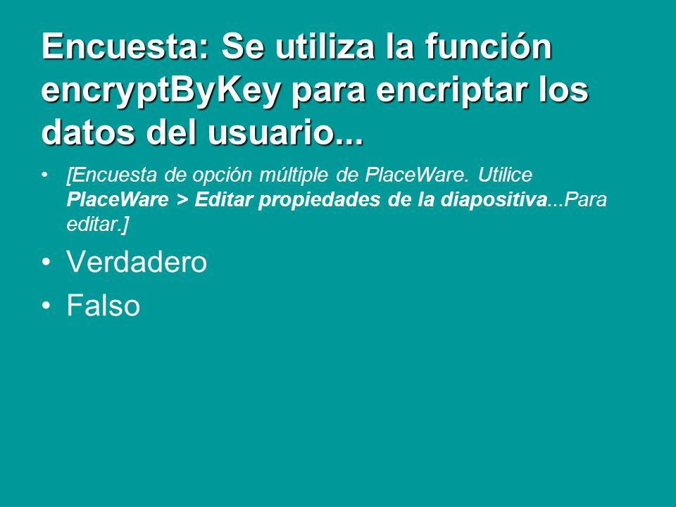 Repaso Encriptación de datos Se utiliza la función encryptByKey para encriptar los datos del usuario con una clave simétrica.