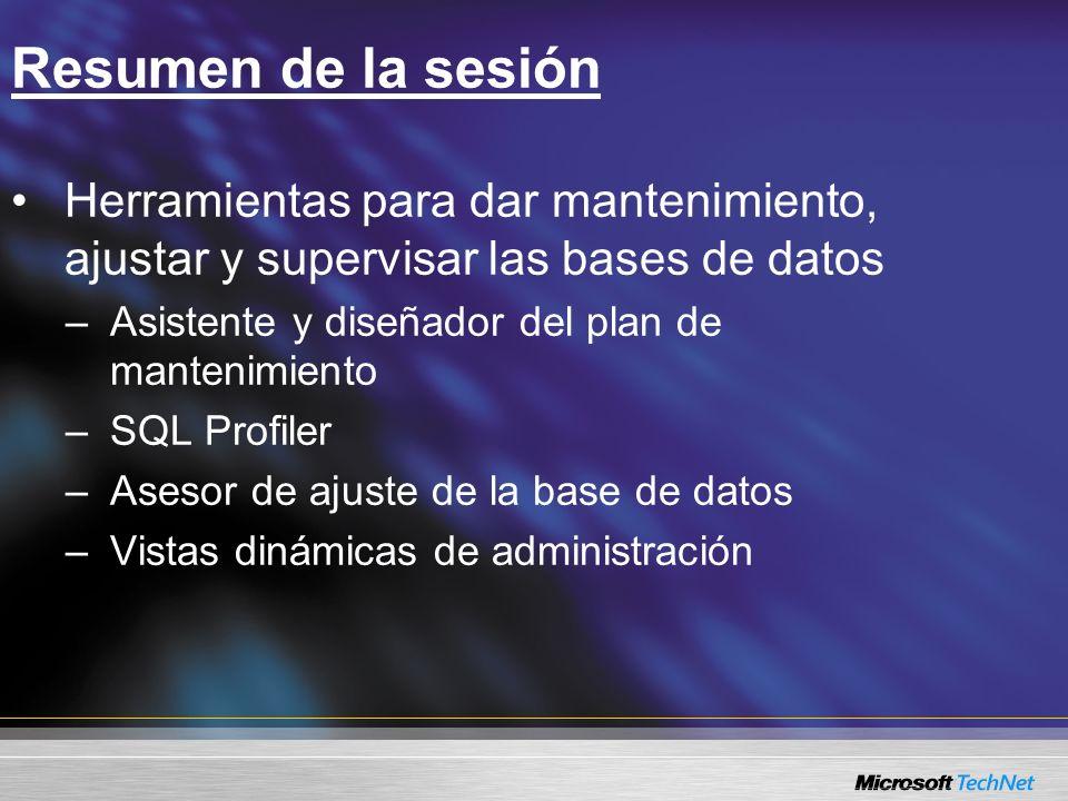 Pasos a seguir Información del producto SQL Server 2005 : http://www.microsoft.com/sql/2005/default.asp Actualice sus habilidades de administración de bases de datos a SQL Server 2005 : http://www.microsoft.com/learning/syllabi/en- us/2733afinal.mspx Difusión por el Web de SQL Server 2005 en MSDN : http://msdn.microsoft.com/sql/2005/2005Webcasts/ default.aspx