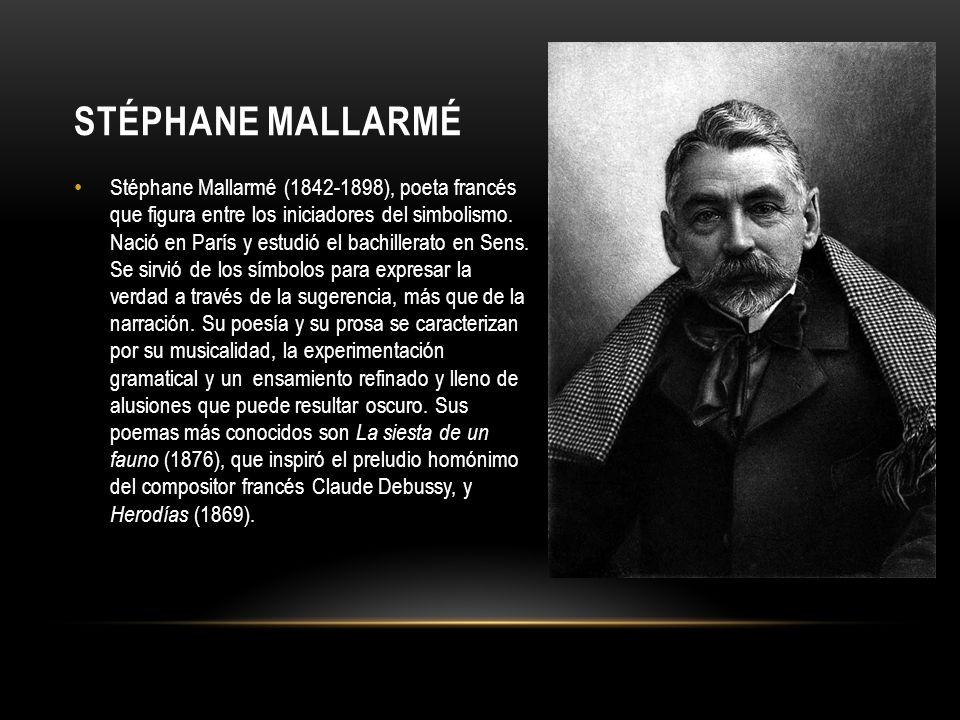 Mallarmé destacó por su conversación, en la que se mostraba tan lúcido y claro como oscuro en sus escritos.