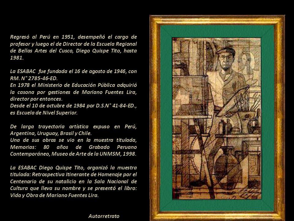 Regresó al Perú en 1951, desempeñó el cargo de profesor y luego el de Director de la Escuela Regional de Bellas Artes del Cusco, Diego Quispe Tito, hasta 1981.