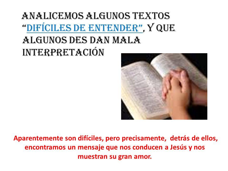 textos difícil es de entender N°.1 Mateo 5:29,30.