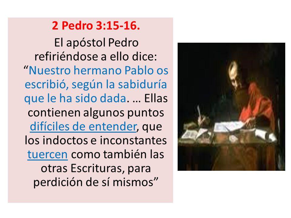 ¿Quién inspiró a Pablo para que escribiera estos puntos difíciles de entender.