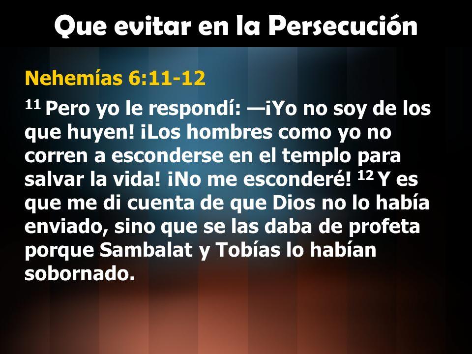 Nehemías 6:13 En efecto, le habían pagado para intimidarme y hacerme pecar siguiendo su consejo.