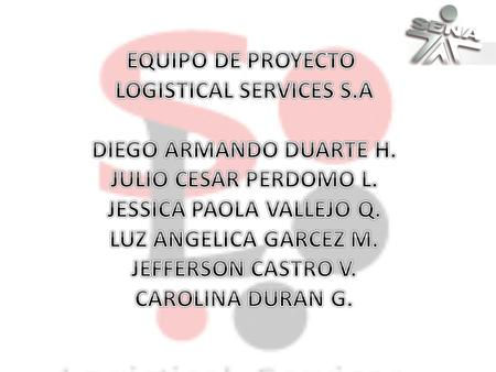 LOGISTICAL SERVICES S.A JESSICA PAOLA VALLEJO Q.