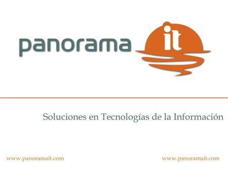 © 2007 Panorama IT. www.panoramait.com El futuro del Marketing Online y la Analítica Web; Evolución, Tendencias y Desafíos Jesus Elias Martin Desarrollo.