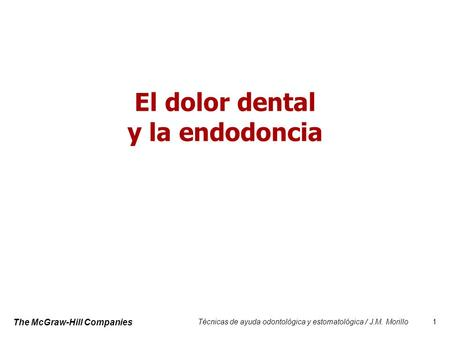 El dolor dental y la endodoncia