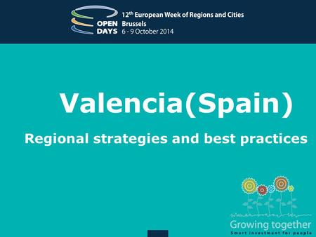 Valencia(Spain) Regional strategies and best practices.