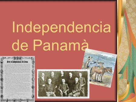 Independencia de Panamà