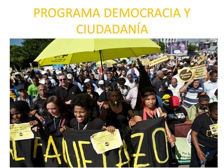 PROGRAMA DEMOCRACIA Y CIUDADANÍA. POR QUÉ ESTE PROGRAMA Despite being a middle income country, dominated by a large inequality (class, gender, racial,
