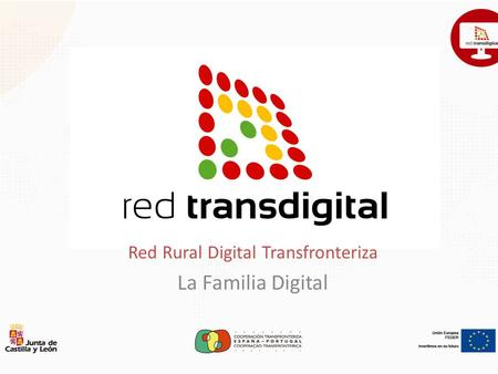 Red Rural Digital Transfronteriza La Familia Digital.