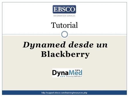 Tutorial Dynamed desde un Blackberry