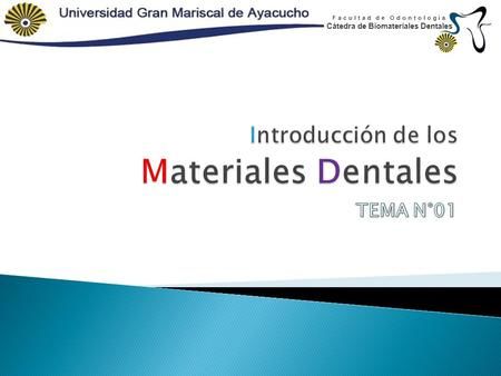 Introducción de los Materiales Dentales