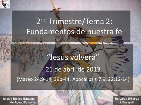 2do Trimestre/Tema 2: Fundamentos de nuestra fe