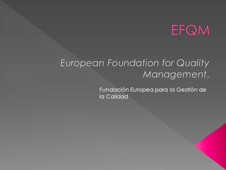 European Foundation for Quality Management,
