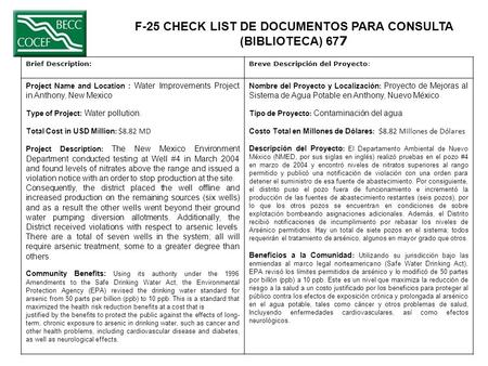 F-25 CHECK LIST DE DOCUMENTOS PARA CONSULTA (BIBLIOTECA) 67 7 Brief Description:Breve Descripción del Proyecto: Project Name and Location : Water Improvements.