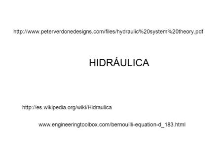 peterverdonedesigns. com/files/hydraulic%20system%20theory