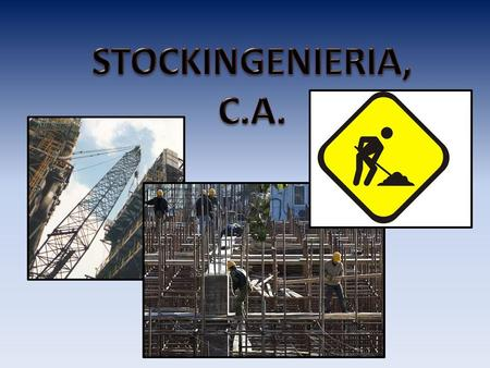 STOCKINGENIERIA, C.A..