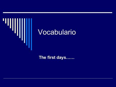 Vocabulario The first days……. 1 levántate siéntate salta para stand up sit down Jump stop.