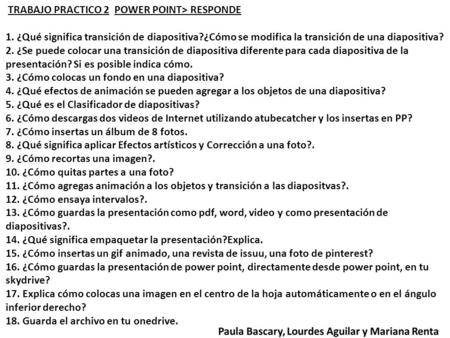 TRABAJO PRACTICO 2  POWER POINT> RESPONDE