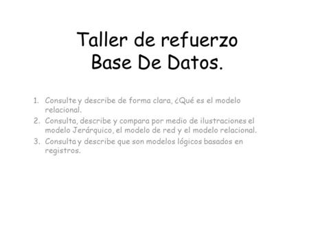 Taller de refuerzo Base De Datos.