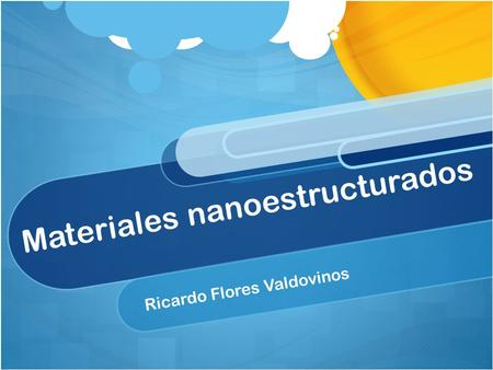 Materiales nanoestructurados